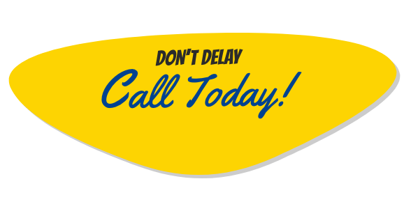 Don't delay, Call Today! 707-994-5911